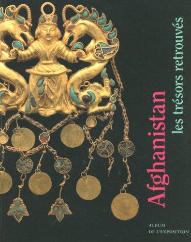 album afghanistan tresor retro (RMN ARTS ASIATIQUES EXPOSITIONS)
