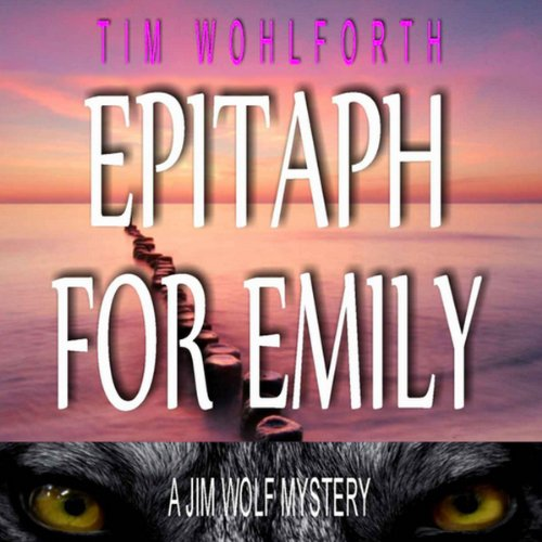 Epitaph for Emily  Audiolibri