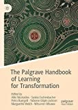 The Palgrave Handbook of Learning for Transformation