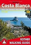 [(Costa Blanca: Denia; Calpe; Benidorm; Alcoy; Alicante; Torrevieja - 50 Walks - ROTH.E4837)] [ By (author) Gill Round ] [October, 2013]