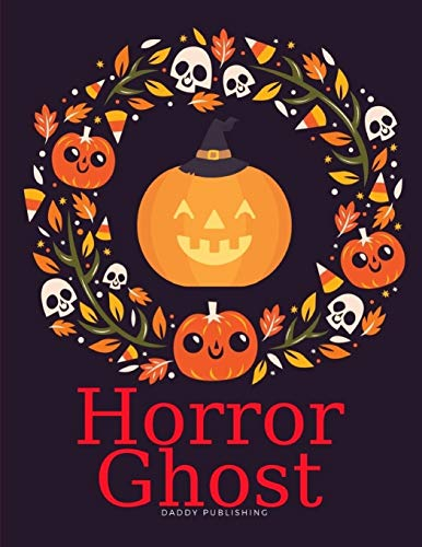 Horror Ghost: Halloween Coloring Books for children,boys,girls,toddlers,preschool,kindergarten ages 3-5 (Creative Coloring, Band 3)