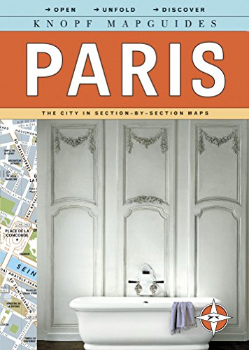 Knopf Mapguides: Paris: The City in Section-By-Section Maps