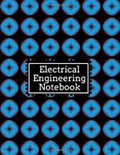 Electrical Engineering Notebook: Electrical Maintenance Repair Logbook Journal, Safety and Inspection Checklist, Routine Engine Works, For Facility ... and Many More, 110 Pages. (Engineering Logs)