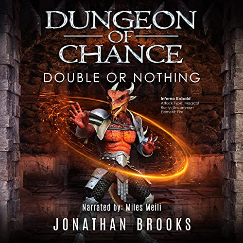 Dungeon of Chance: Double or Nothing Audiobook By Jonathan Brooks cover art