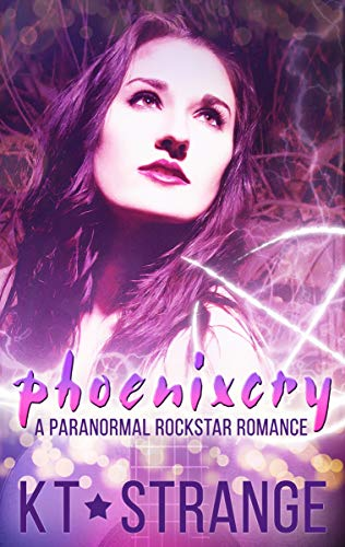 Phoenixcry: A Paranormal Rockstar Romance (The Rogue Witch Book 1) (English Edition)