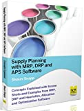 Supply Planning with MRP, Drp and APS Software