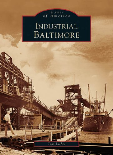 Industrial Baltimore (MD) (Images of America)