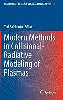 Modern Methods in Collisional-Radiative Modeling of Plasmas (Springer Series on Atomic, Optical, and Plasma Physics)