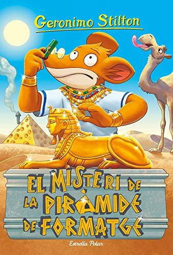 El misteri de la piràmide de formatge (GERONIMO STILTON. ELS GROCS Book 117) (Catalan Edition)