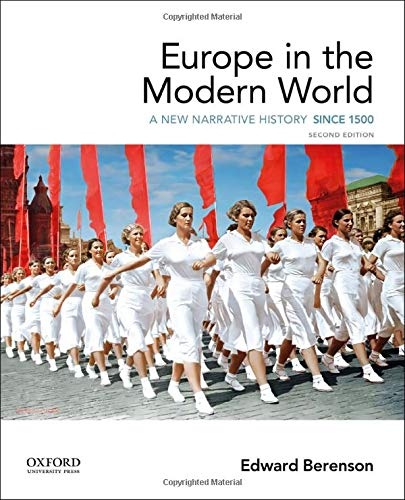 Compare Textbook Prices for Europe in the Modern World: A New Narrative History 2 Edition ISBN 9780190078850 by Berenson, Edward