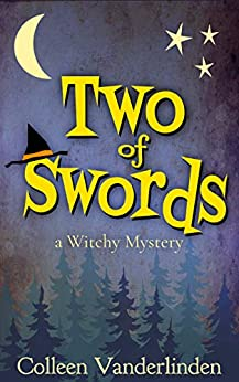 Two of Swords: A Cozy Witchy Mystery (Moira Chase Book 2) by [Colleen Vanderlinden]