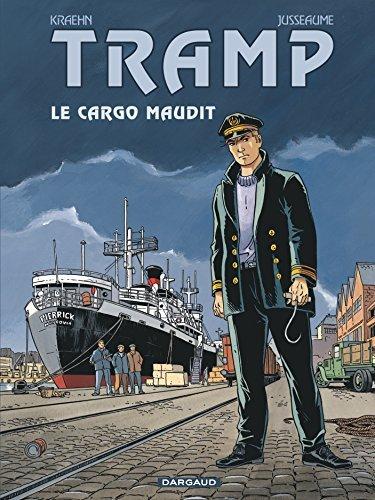 Tramp - tome 10 - Le Cargo maudit (10) de Jusseaume (2012) Cartonné