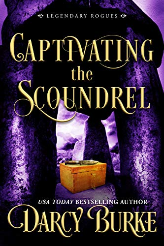 Captivating the Scoundrel (Legendary Rogues Book 5)