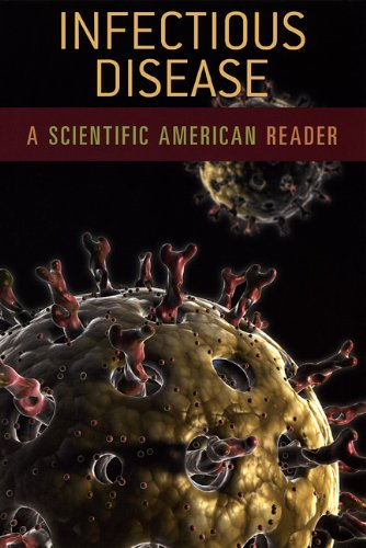 Infectious Disease: A Scientific American Reader (Scientific American Readers)