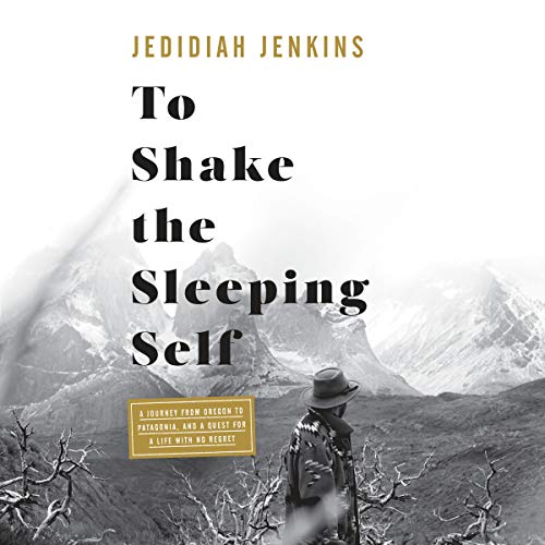 To Shake the Sleeping Self audiobook cover art