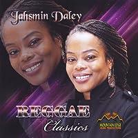 Jahsmin Daley Reggae Classics