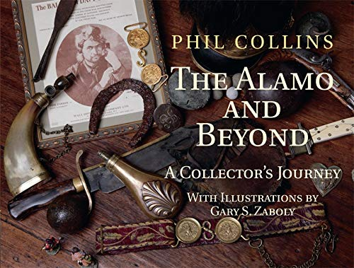 The Alamo and Beyond: A Collector's Journey (English Edition)