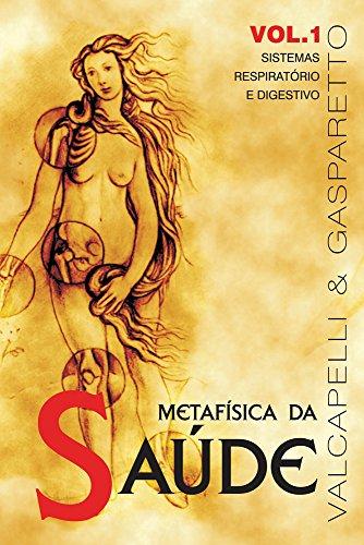 Metafísica da Saúde - Volume 1