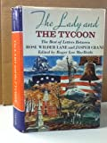The Lady and the Tycoon: The Best of Letters Between Rose Wilder Lane and Jasper Crane
