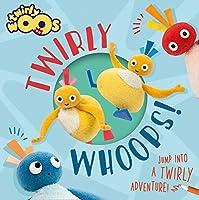 Twirlywhoops! (Twirlywoos)