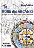 La roue des arcanes