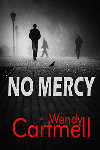 Book: No Mercy (Sgt Major Crane Story) by Wendy Cartmell