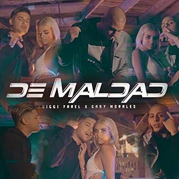 De Maldad (feat. Gaby Morales)