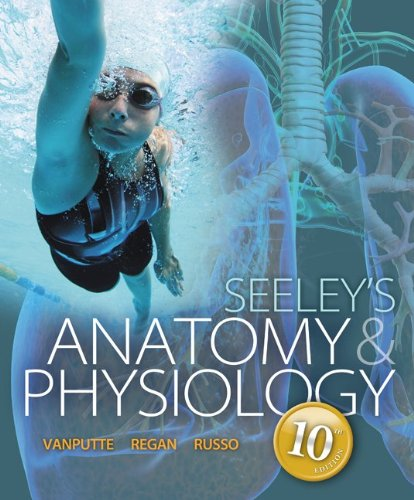 Loose Leaf Version of Seeley's Anatomy & Physiology w Connect Access Card