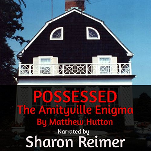 POSSESSED: The Amityville Enigma cover art