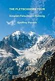 The Fletschhorn Tour: Simplon-Fletschhorn-Trekking