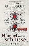 Himmelschlüssel: Thriller (Fredrika Bergman / Stockholm Requiem, Band 4)