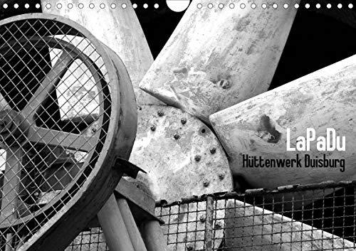 LaPaDu-Hüttenwerk Duisburg (Wandkalender 2021 DIN A4 quer)