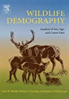 Wildlife Demography: Analysis of Sex, Age, and Count Data