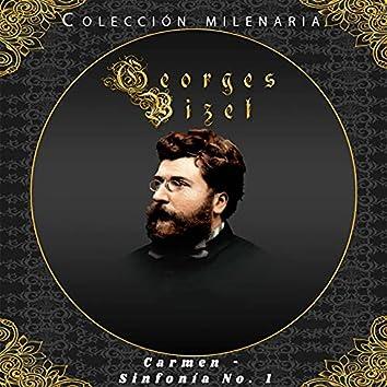 Colección Milenaria - Georges Bizet, Carmen, Sinfonía No 1