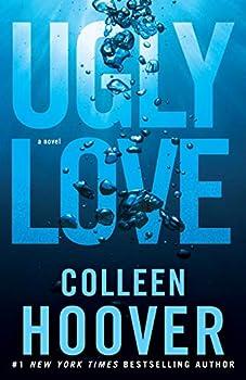 Ugly Love  A Novel