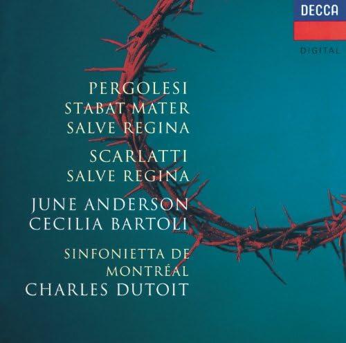 June Anderson, Cecilia Bartoli, Sinfonietta de Montréal, Charles Dutoit, Alessandro Scarlatti & Giovanni Battista Pergolesi