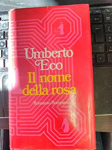 Il nome della rosa. Romanzo