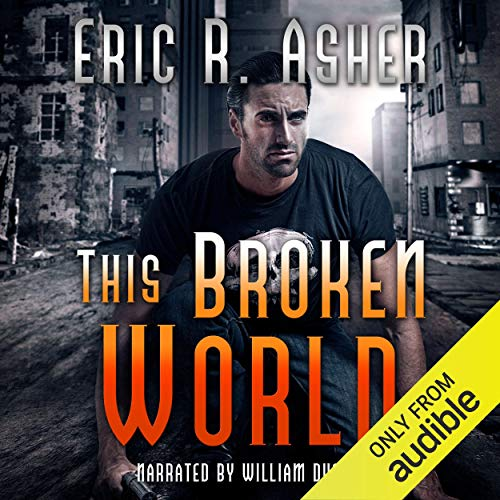 This Broken World Audiobook By Eric Asher cover art
