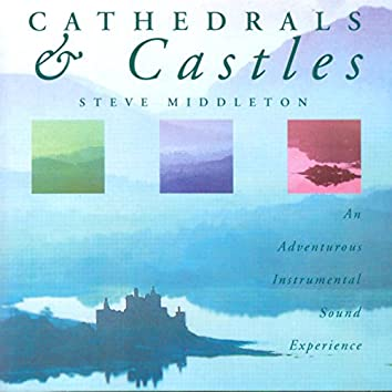 Cathedrals & Castles