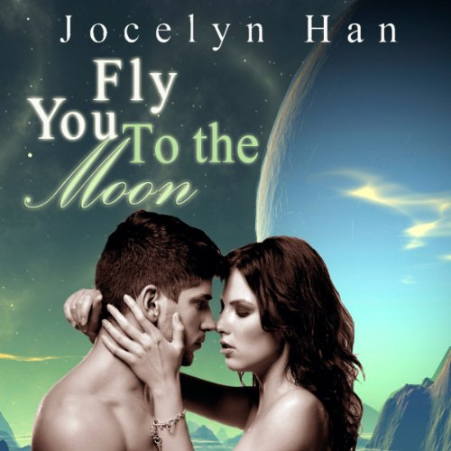 Fly You to the Moon audiobook cover art