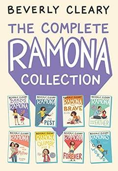 The Complete Ramona Collection  Beezus and Ramona Ramona the Pest Ramona the Brave Ramona and Her Father Ramona and Her Mother Ramona Quimby Age 8 Ramona Forever Ramona s World