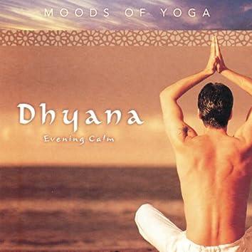 Moods of Yoga : Dhyana