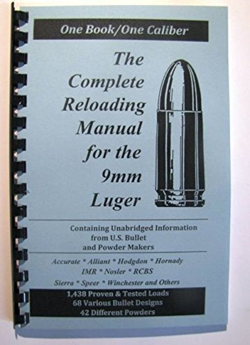 Loadbooks USA, Inc. The Complete Reloading Book Manual for 9mm Luger, 9MMLUGER