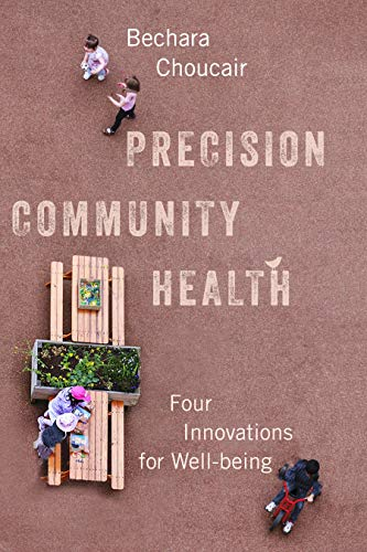 Precision Community Health: Four Innovations for Well-being