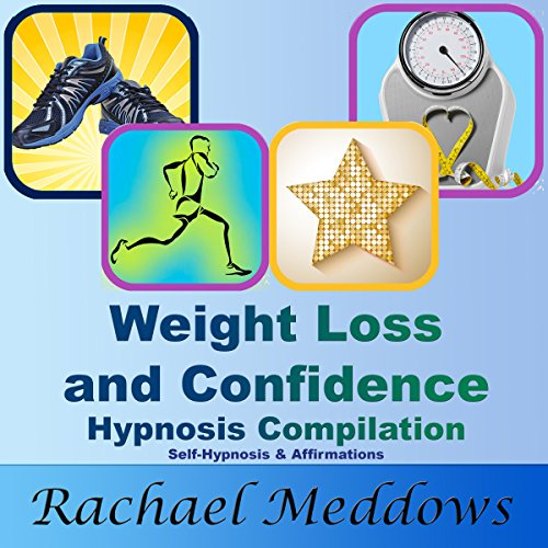 Weight Loss and Confidence Hypnosis Compilation audiobook cover art