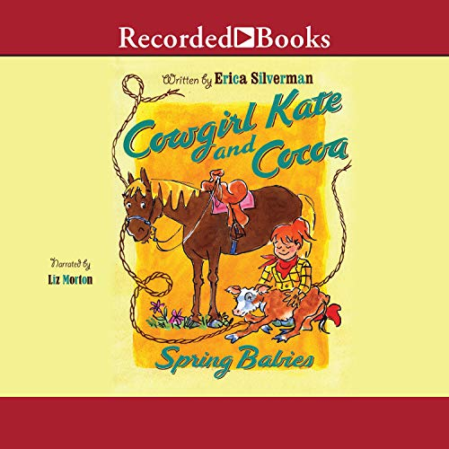 Cowgirl Kate and Cocoa: Spring Babies  By  cover art