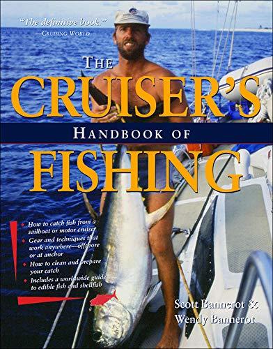 The Cruiser\'s Handbook of Fishing