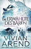 Die Erwählte des Bären (Borealis-Bären 1) (German Edition)