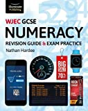 WJEC GCSE Numeracy Revision Guide & Exam Practice