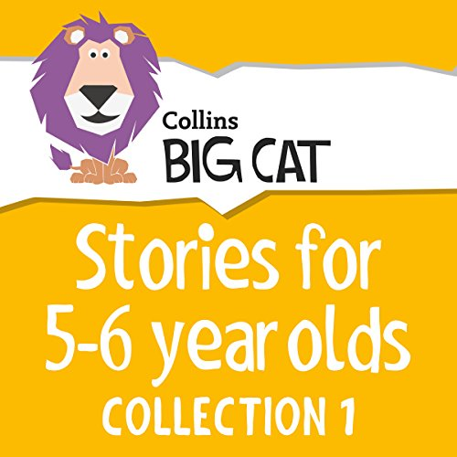 Stories for 5 to 6 year olds: Collection 1 (Collins Big Cat Audio) cover art